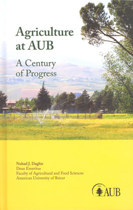 Picture of Agriculture at AUB: A Century of Progress
