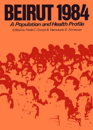 Picture of Beirut 1984: A Population and Health Profile