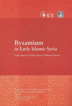 Picture of Byzantium in Early Islamic Syria