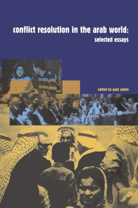 Picture of Conflict Resolution in the Arab World: Selected Essays