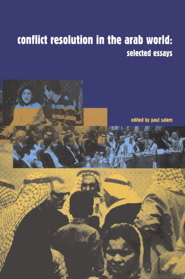 Picture of Conflict Resolution in the Arab World: Selected Essays - Hard Cover