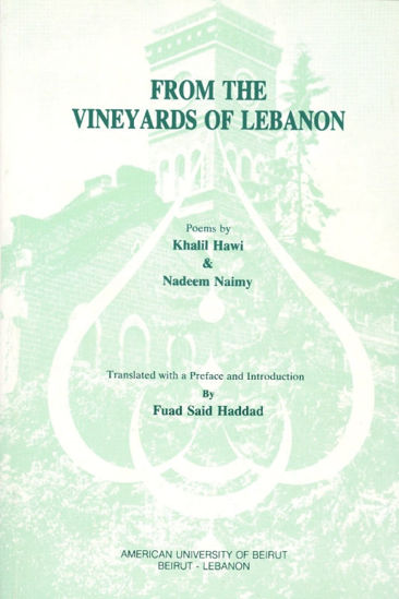 Picture of From the Vineyards of Lebanon: Poems by Khalil Hawi & Nadeem Naimy