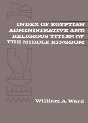 Picture of Index of Egyptian Administrative and Religious Titles of the Middle Kingdom