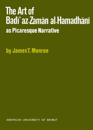 Picture of The Art of Badīʿ az-Zamān al-Hamadhānī as Picaresque Narrative