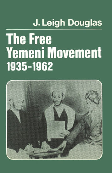 Picture of The Free Yemeni Movement, 1935–1962