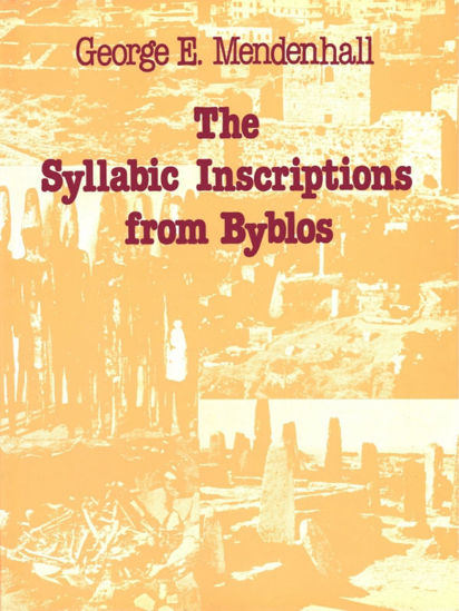Picture of The Syllabic Inscriptions from Byblos