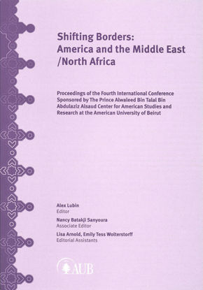 Picture of Shifting Borders: America and the Middle East/North Africa