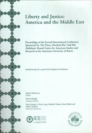 Picture of Liberty and Justice: America and the Middle East